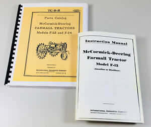 Mccormick Deering F 12 Tractor Instruction Operators Parts Manual International