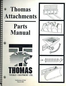 Thomas Skid Steer Loader Attachments Parts Manual new 47211
