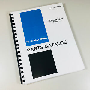 International 444 2444 Tractor Bd 154 4 Cylndr Diesel Engine Parts Catalog