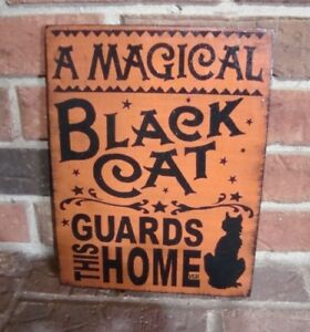 Primitive Wood Halloween Sign A Magical Black Cat Guards This Home Hp