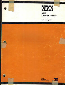 Case 350b Crawler Tractor Parts Manual new 1386