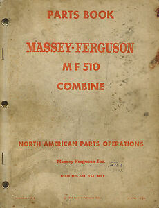 Massey Ferguson 510 Combine Parts Manual 651 158 M91