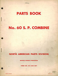Massey Ferguson 60 Self propelled Combine Parts Manual 651 004 M91 1957
