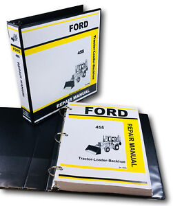 Ford 455 Tractor Loader Backhoe Service Repair Manual Technical Shop Book