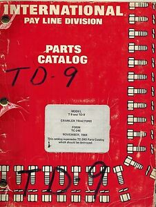 International T9 Td9 Crawlr Tractor Part Catalog