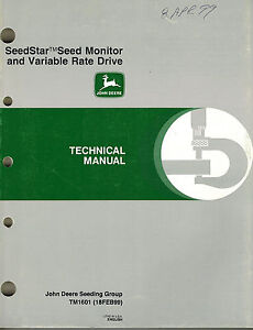 John Deere Seedstar Planter Seed Monitor Technical Manual new Jd 1998