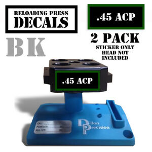 45 ACP Reloading Press Decals Ammo Labels 1.95