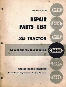 Massey harris Vintage 555 Tractor Parts Manual original 690 203 M2