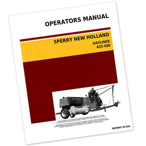 New Holland 425 430 Hayliner Baler Operators Service Manual Owners Wire Twine