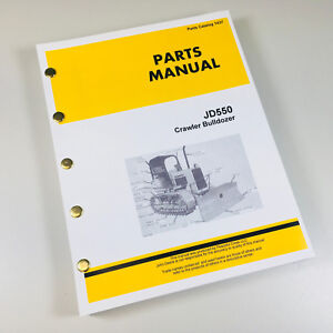 Parts Manual For John Deere 550 550c Crawler Bulldozer Catalog Assembly