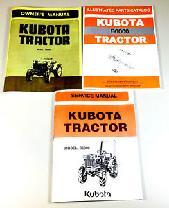 Kubota B6000 Tractor Service Parts Operators Repair Manual Shop Book Set Ovhl