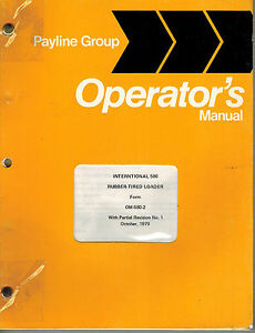International 580 Rubber Tire Loader Operator s Manual