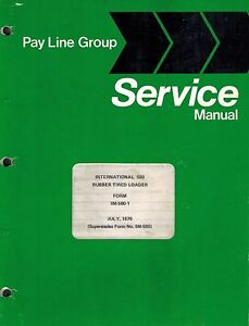 International 580 Rubber Tire Loader Service Manual