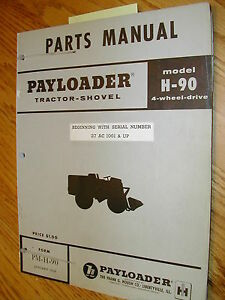 International Hough H 90 Parts Manual Book Catalog Wheel Payloader Shovel Guide