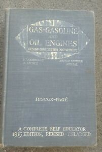 Gas Gasoline Oil Engines Book 1915 Edition Motor Vehicle Marine Aerial Hiscox