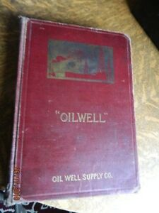 Oil Well Supply 1916 690 Pages Old Gas Engine Hit Miss Derrick Steam Whistle