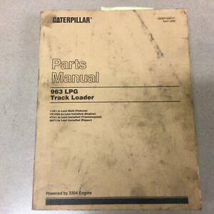 Cat Caterpillar 963 Lgp Parts Manual Book Catalog Track Loader 3304eng 11z1 last