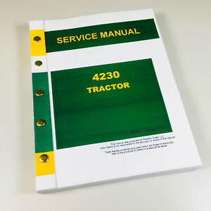 Service Manual For John Deere 4230 Tractor Technical Repair Shop