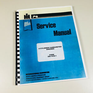 International T 340 T 340a Pay Dozer 4 Cylinder Gas Engine Service Manual T340