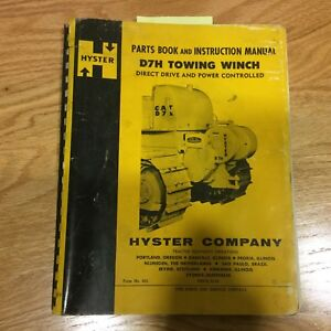 Hyster D7h Winch Instruction Manual Parts Catalog Book For Caterpillar D7e 977
