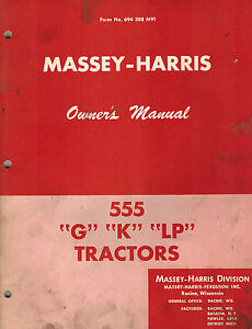 Massey harris Vintage 555 Tractor Owner s Manual Form No 694388m91 original
