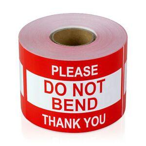 Please Do Not Bend Thank You Stickers Caution Care Labels 2 X 3 10 Rolls