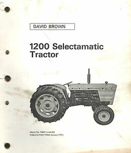David Brown 1200 Tractors Parts Manual Tp639 Ser No 700001 Onward