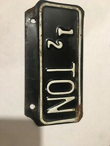 Nos 1 2 Ton Truck License Plate Topper Tag Accessory Ford Chevy Dodge Ratrod