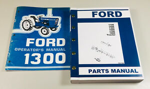 Ford 1300 Tractor Owners Operators Manual Parts Catalog Set