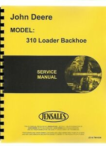 John Deere 310 Tractor Loader Backhoe Tlb Service Technical Manual Tm1036