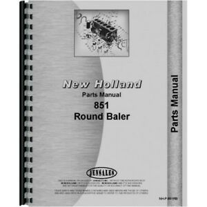 New Holland 851 Round Baler Parts Manual Catalog