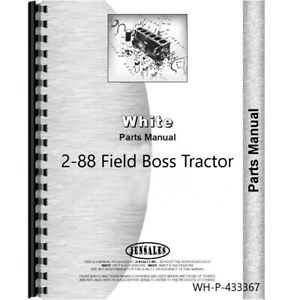 White 2 88 Field Boss Tractor Parts Manual Catalog