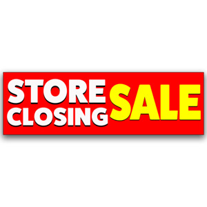 Store Closing Sale Advertising Vinyl Banner