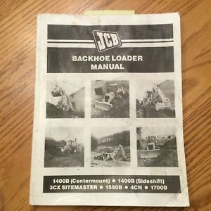 Jcb 1400b 1550b 1600b 1700b Operation Maintenance Manual Tractor Backhoe Loader
