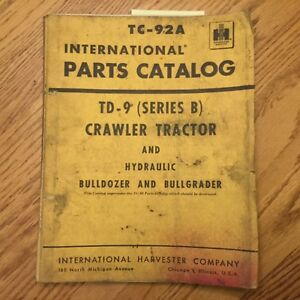 International Ih Td 9b Parts Manual Book Catalog Crawler Tractor Bulldozer Guide