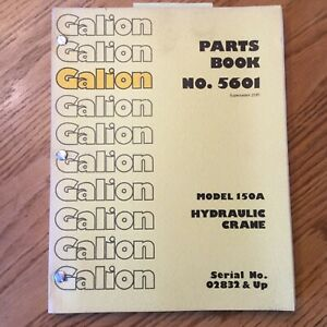 Galion 150a Parts Manual Book Catalog Manual Hydraulic Mobile Crane Guide 5601