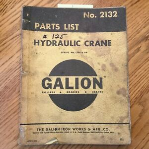 Galion 125 Parts Manual Book Catalog Manual Hydraulic Mobile Crane Guide 2132