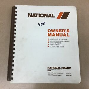 National 400 437 446 455 Truck Crane Service Manual Parts Book Operation Maint