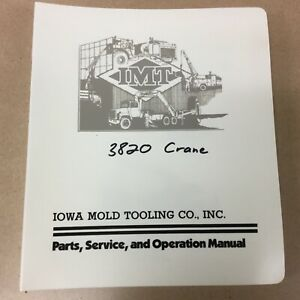 Imt 3820 Truck Crane Operation Maint Service Manual Dominator Iowa Mold Tooling