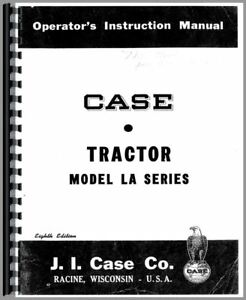 Operators Manual Case La Tractor