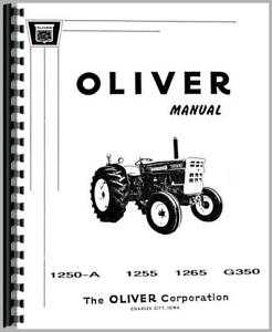 Service Manual Oliver White 1255 1250a 1265 2 50 Moline G350 Tractor