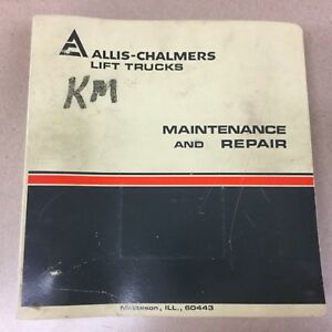 Allis Chalmers Fpl50 2ps Forklift Truck Maintenance Repair Service Manual Book