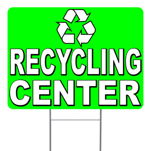 Recycling Center 18x24 Inch Sign With Display Options