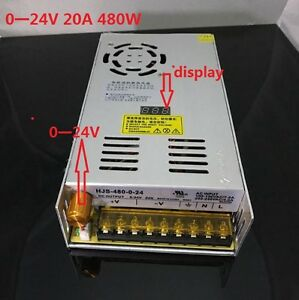 Dc 20a 0 24v 480w Adjustable Switching Power Supply With Digital Display