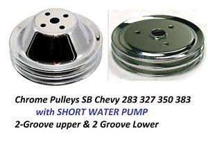 Chrome Steel Pulley Set Sbc Chevy 283 350 Short Water Pump Double 2 Groove Swp