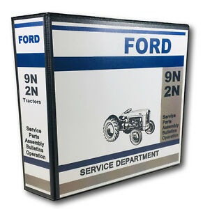Ford 9n 2n Tractor Master Service Repair Manual Parts Catalog Shop Set 822pgs