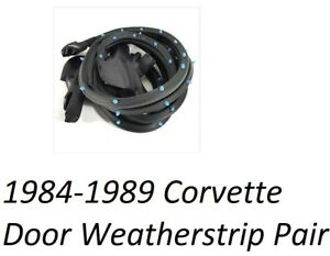 Corvette Door Weatherstrip Rubber Pair Fits 84 89 Premium Quality With Pins Pair