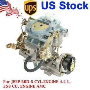 2 Barrel Carburetor Carb For Jeep Bbd 6 Cyl engine 4 2l 258cu Models Amc Cj5 Cj7