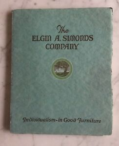 Antique Catalog 38 The Elgin A Simonds Company Individualism In Good Furniture