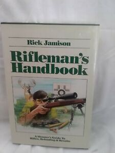 Book Rifleman#x27;s Handbook A Shooters Guide To Rifles Reloading And Results $30.00